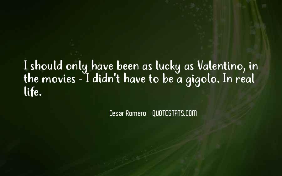 Cesar Romero Quotes #476411