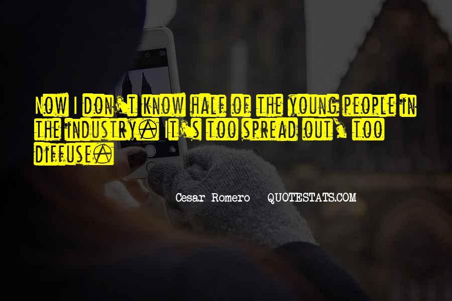Cesar Romero Quotes #716862