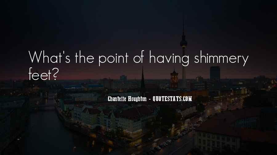 Chantelle Houghton Quotes #1339737