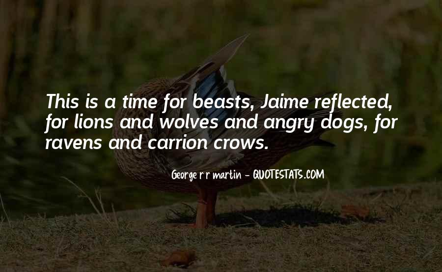 Quotes About Wolves And Lions #1285902