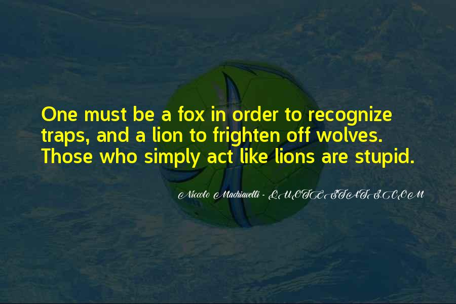 Quotes About Wolves And Lions #881419
