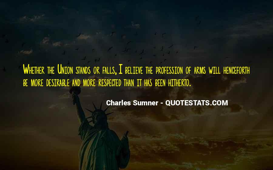 Charles Sumner Quotes #1505981
