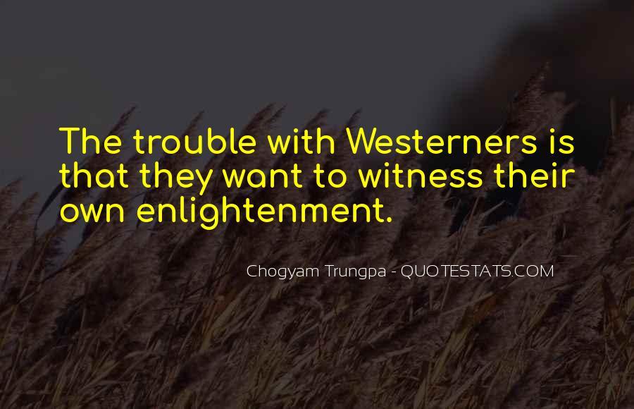 Chogyam Trungpa Quotes #262619