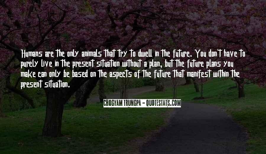 Chogyam Trungpa Quotes #306862