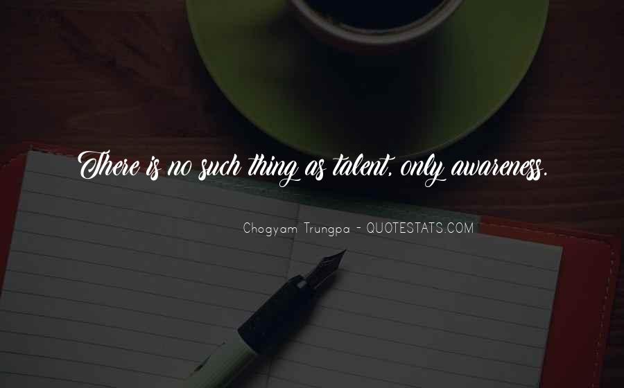 Chogyam Trungpa Quotes #335464