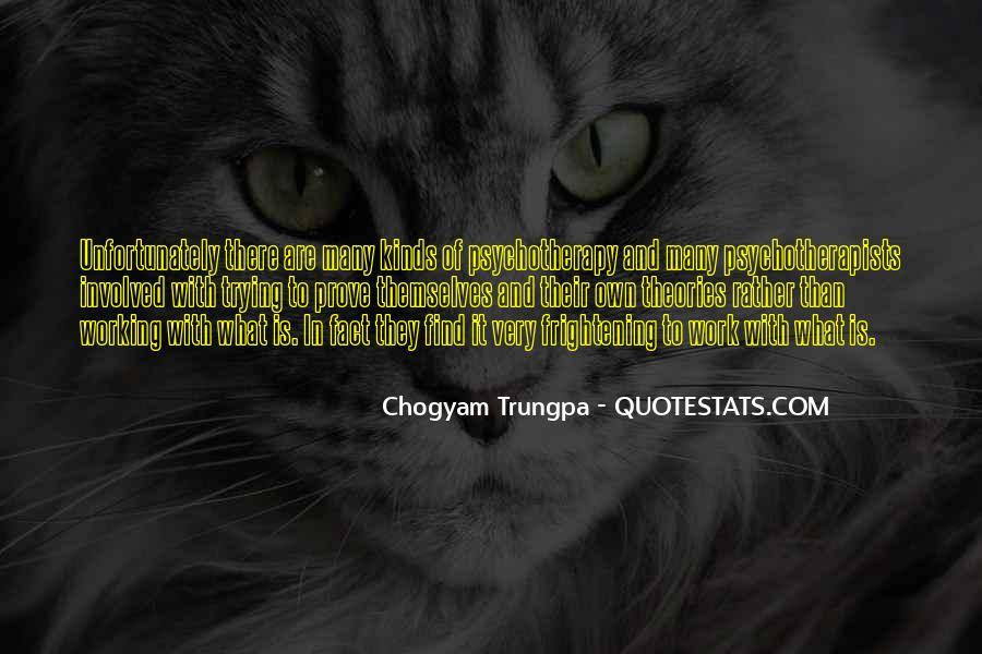 Chogyam Trungpa Quotes #507647
