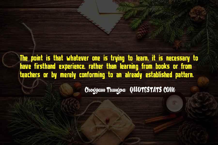 Chogyam Trungpa Quotes #751439