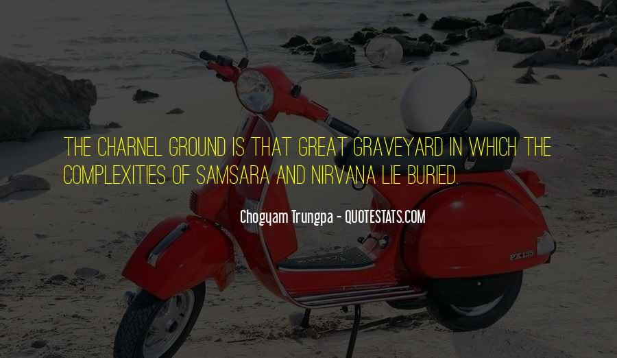 Chogyam Trungpa Quotes #852463