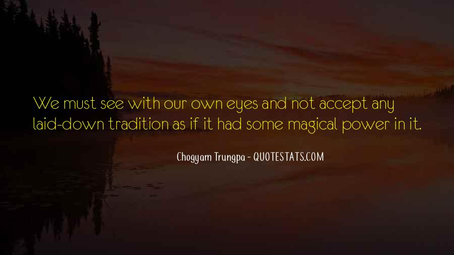 Chogyam Trungpa Quotes #915893