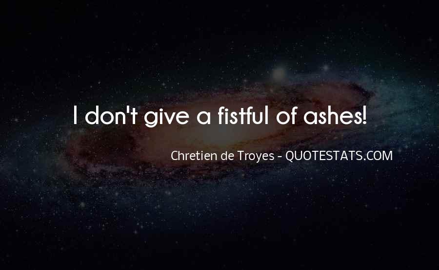 Chretien De Troyes Quotes #1269836