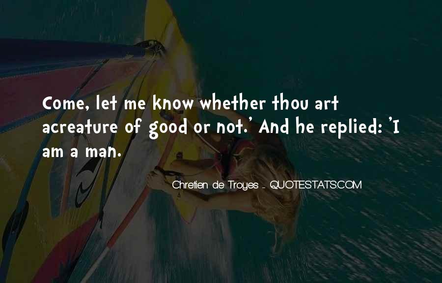 Chretien De Troyes Quotes #1685206