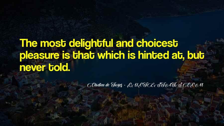 Chretien De Troyes Quotes #349797