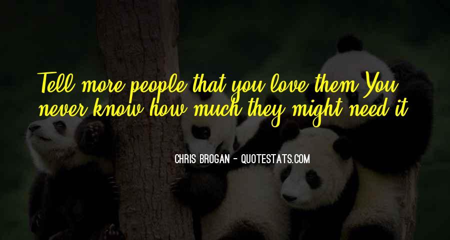 Chris Brogan Quotes #1032181