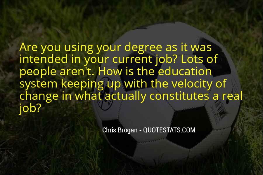 Chris Brogan Quotes #1069941