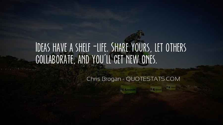 Chris Brogan Quotes #1129104