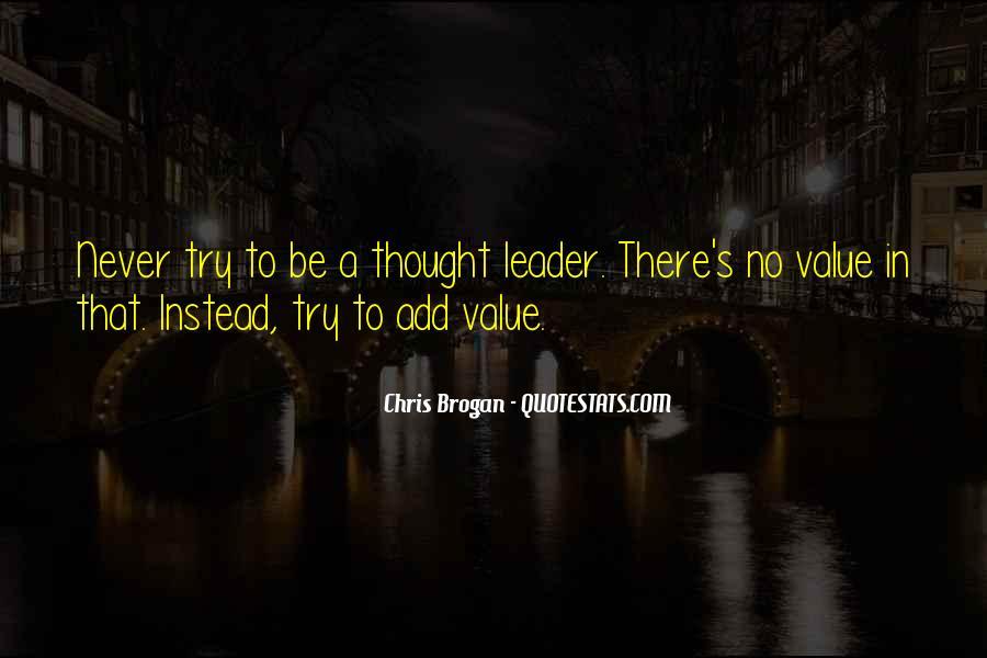 Chris Brogan Quotes #1387563