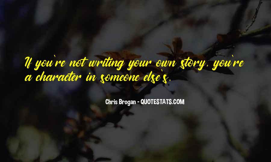 Chris Brogan Quotes #1644335