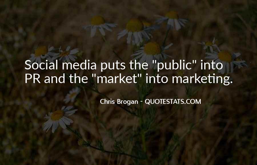 Chris Brogan Quotes #1797476