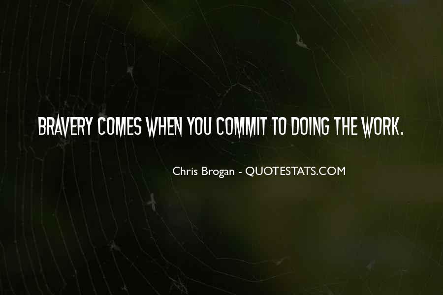 Chris Brogan Quotes #466180