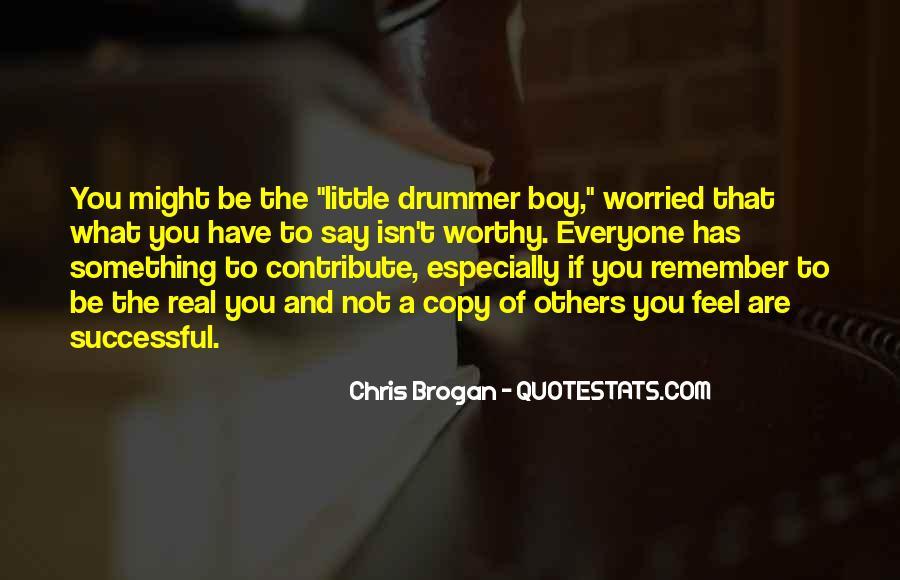 Chris Brogan Quotes #929667