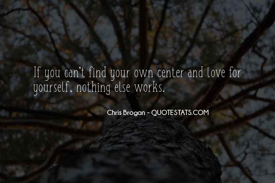Chris Brogan Quotes #955288