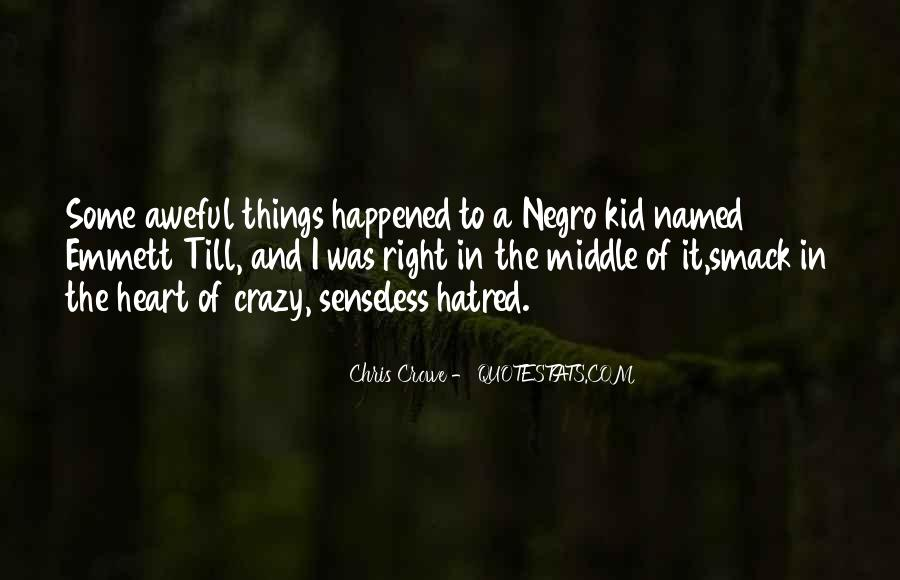 Chris Crowe Quotes #1762362