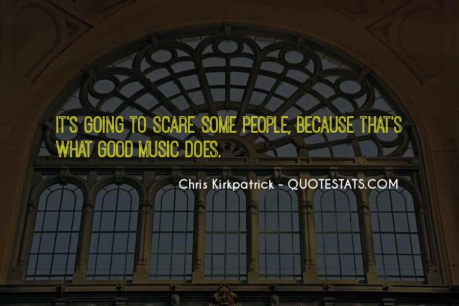 Chris Kirkpatrick Quotes #797830