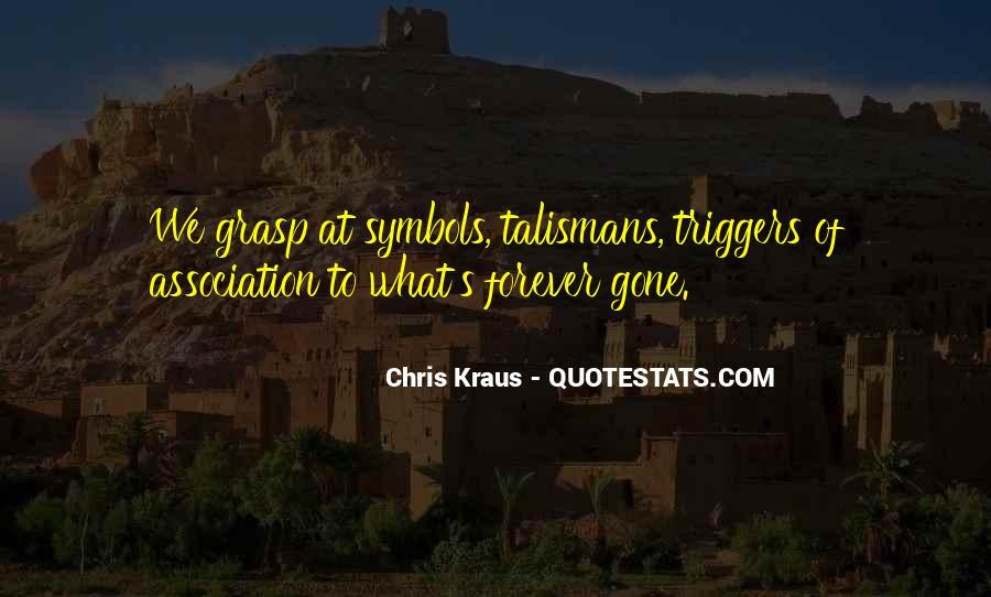 Chris Kraus Quotes #1092921
