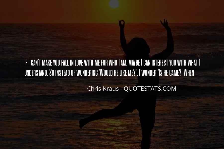 Chris Kraus Quotes #1118756