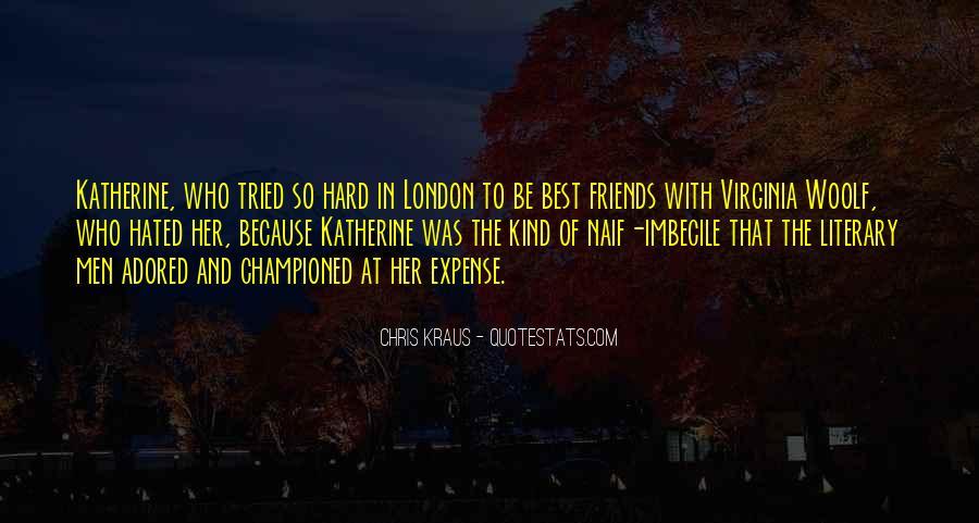 Chris Kraus Quotes #221065