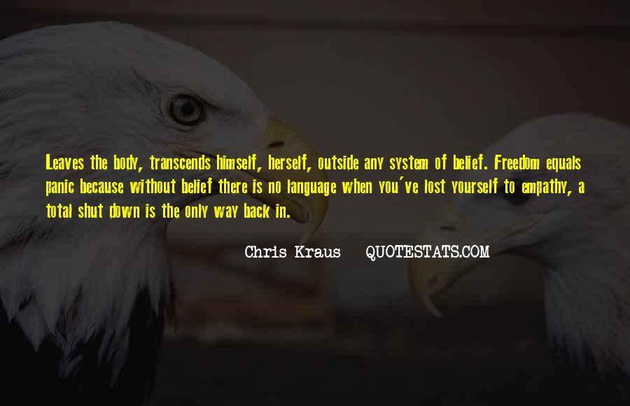 Chris Kraus Quotes #514039