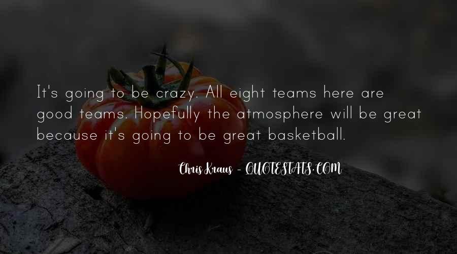 Chris Kraus Quotes #532476