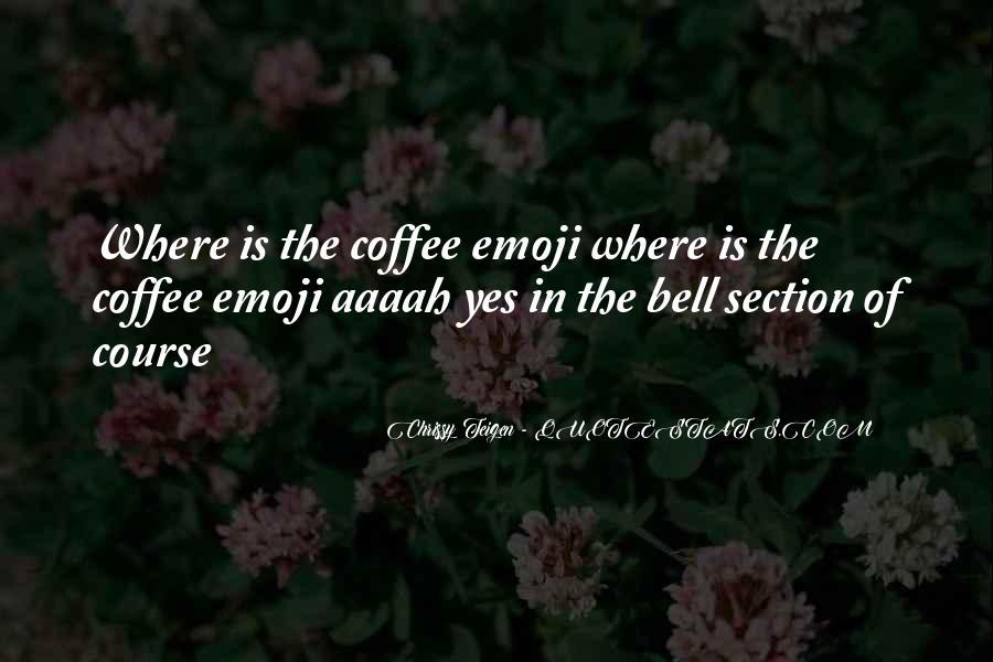 Chrissy Teigen Quotes #68633
