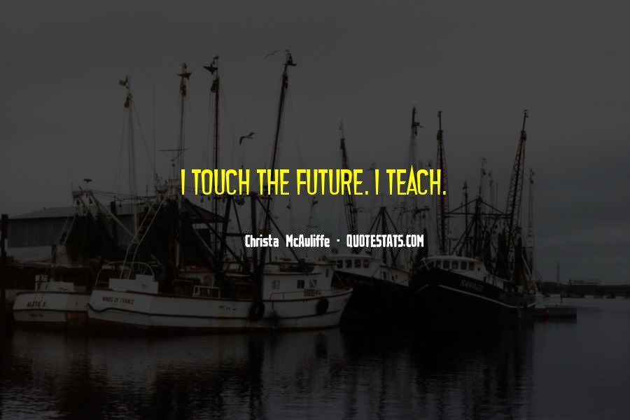 Christa Mcauliffe Quotes #1797848
