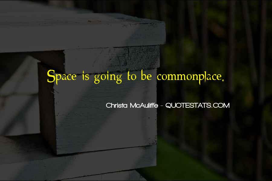 Christa Mcauliffe Quotes #601604