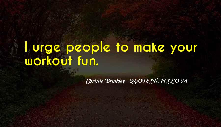 Christie Brinkley Quotes #1215133
