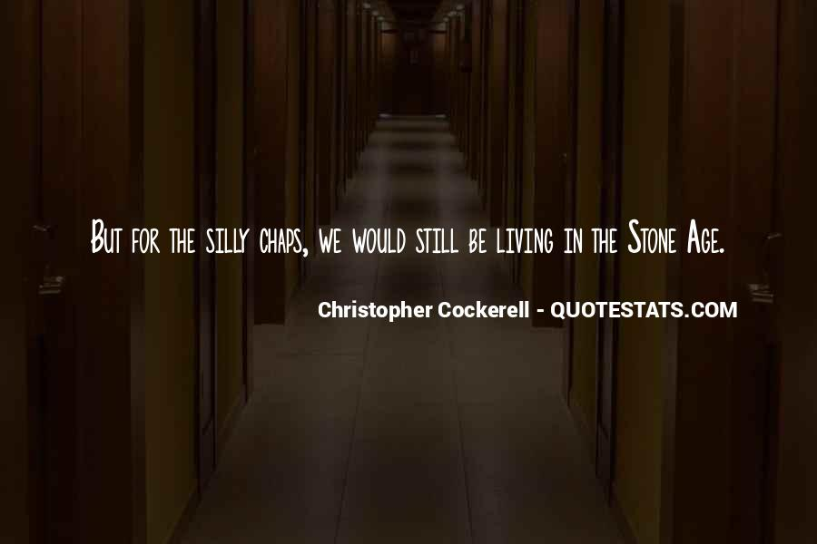 Christopher Cockerell Quotes #1588625
