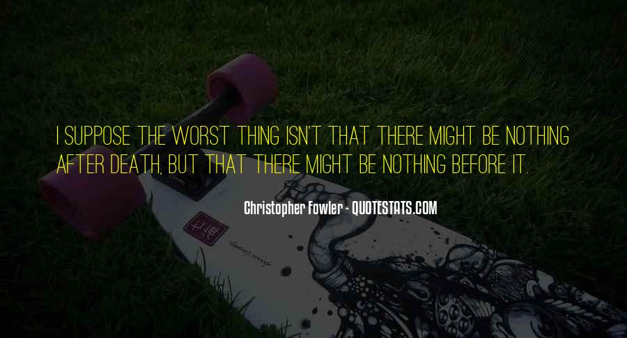 Christopher Fowler Quotes #1587613