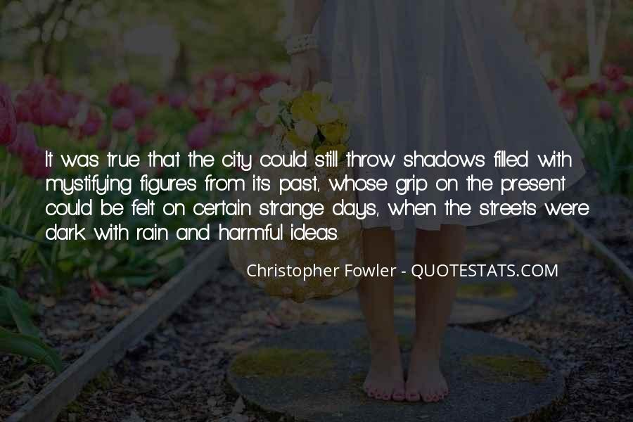 Christopher Fowler Quotes #246572