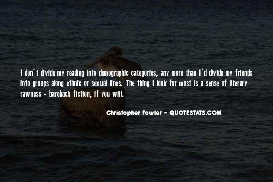 Christopher Fowler Quotes #4726