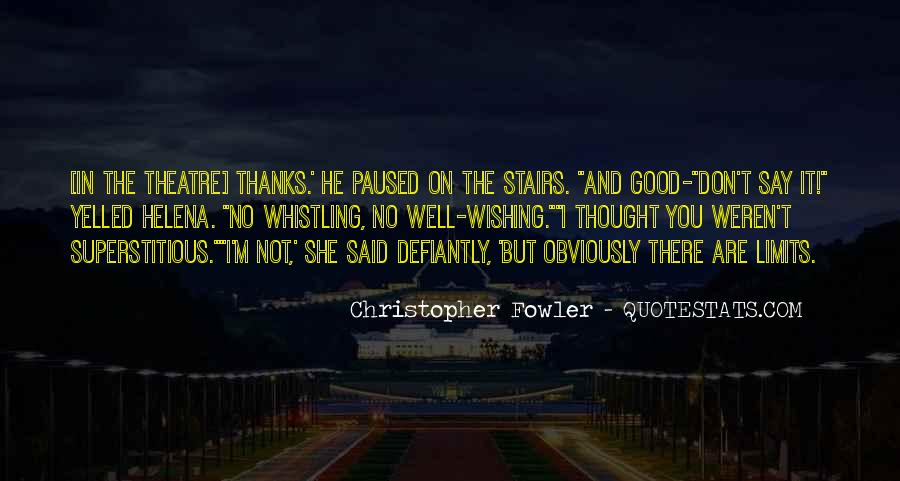 Christopher Fowler Quotes #825117