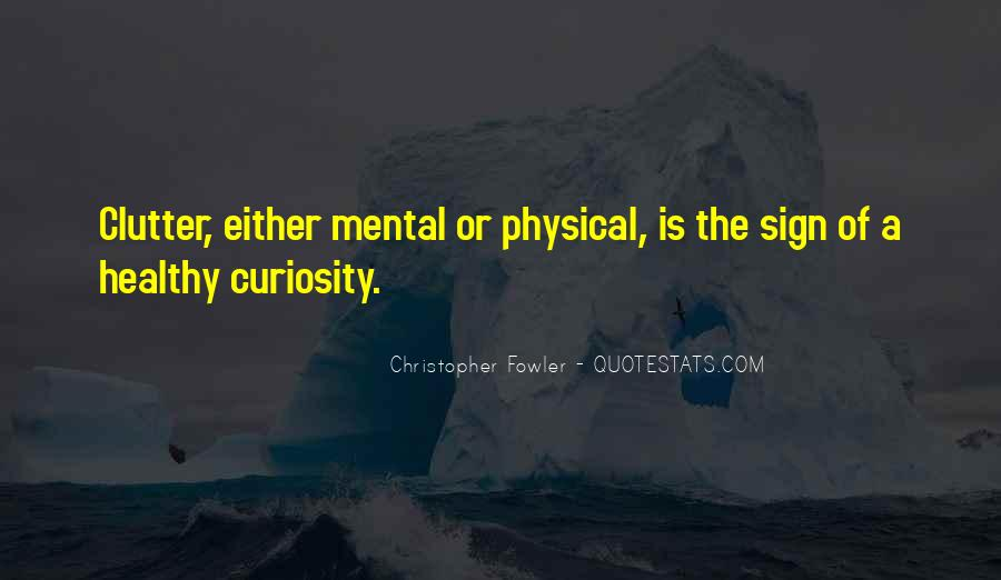 Christopher Fowler Quotes #976917