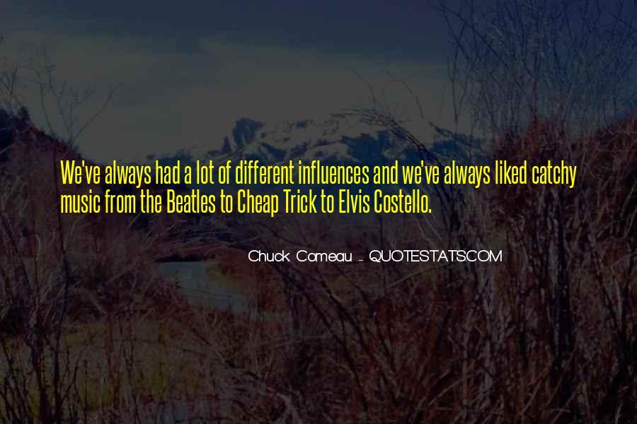 Chuck Comeau Quotes #1627589