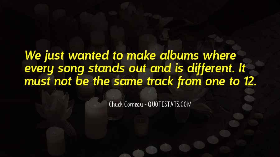 Chuck Comeau Quotes #1710651