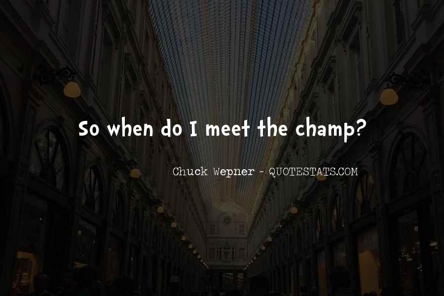 Chuck Wepner Quotes #262773