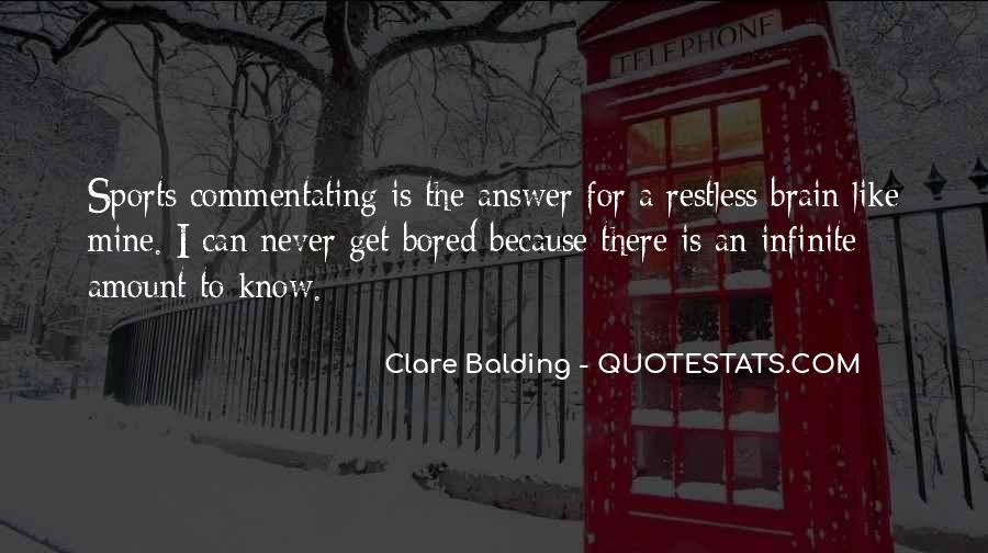 Clare Balding Quotes #1383220