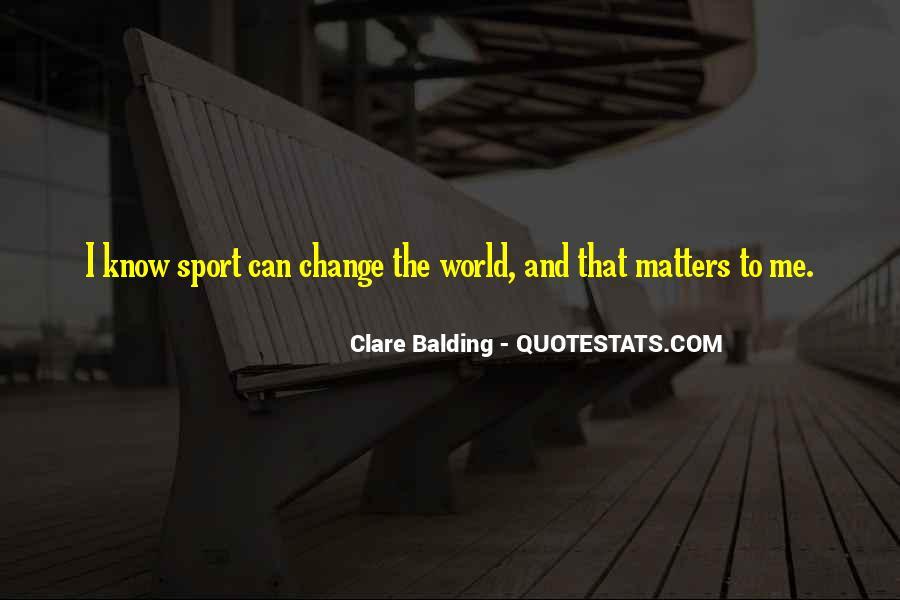 Clare Balding Quotes #1591689