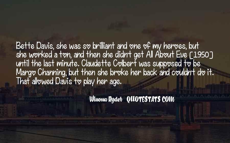 Claudette Colbert Quotes #1543807