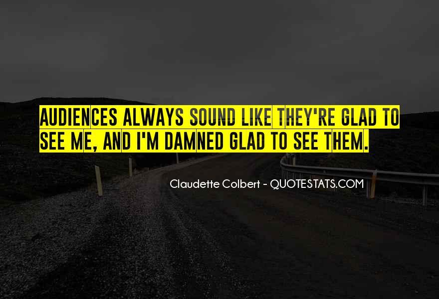 Claudette Colbert Quotes #1872098