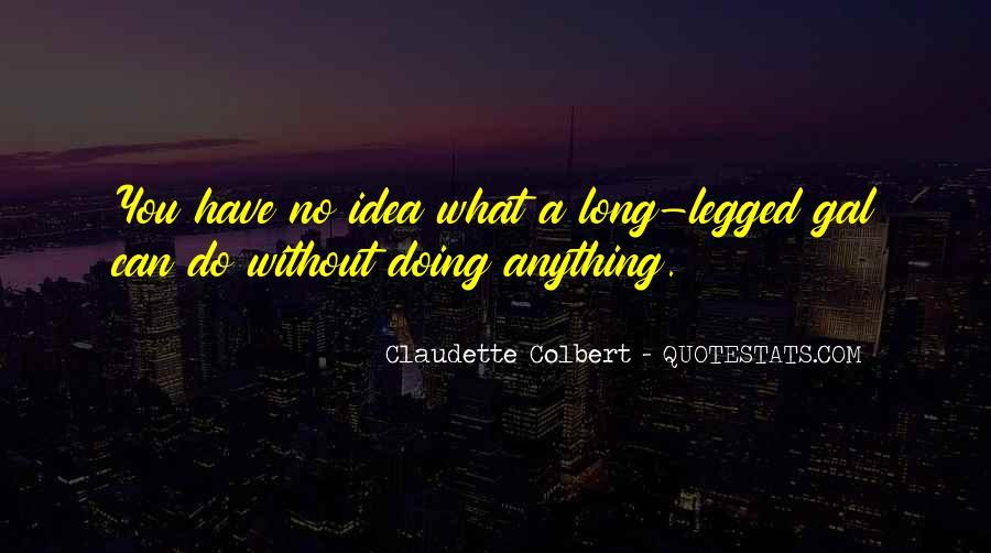 Claudette Colbert Quotes #264968
